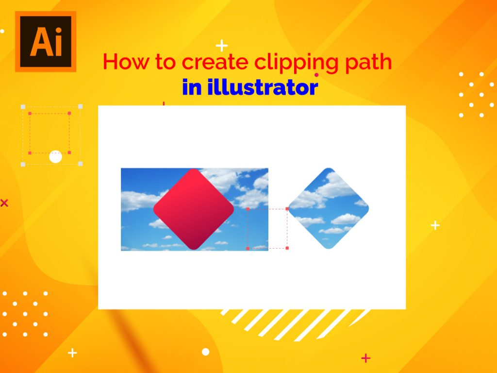 How To Create Clipping Path In Illustrator?