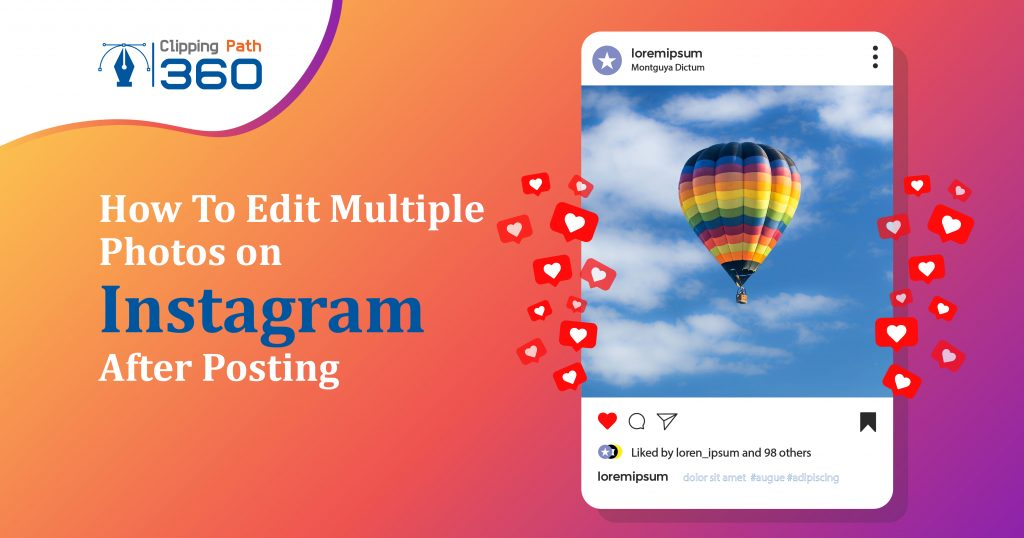 How to Edit Multiple Photos on Instagram After Posting | A Step-by-Step Guide