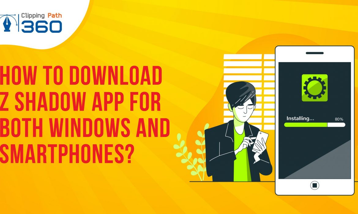 how to download z shadow app